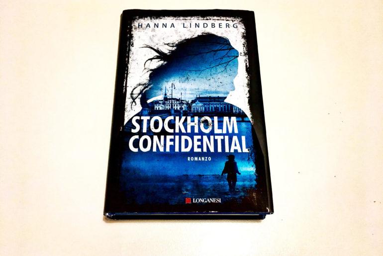 STOCKHOLM CONFIDENTIAL il Thriller nordico di Hanna Lindberg – Recensione