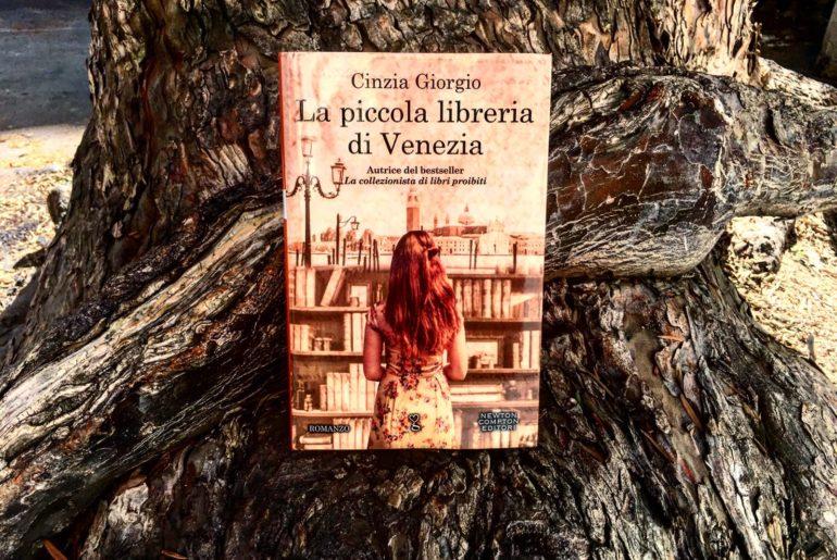 USCITA DEL GIORNO – CINZIA GIORGIO La piccola libreria di Venezia Ed. Newton Compton – PRESENTAZIONE