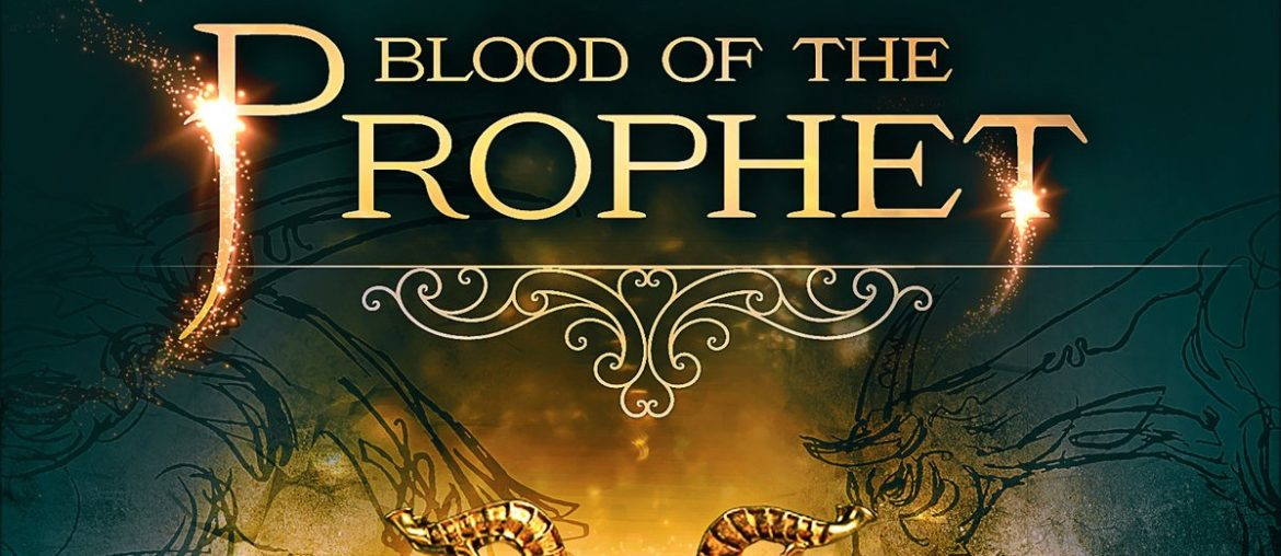 Blood of the Prophet (Il Quarto Elemento – Libro Secondo)
