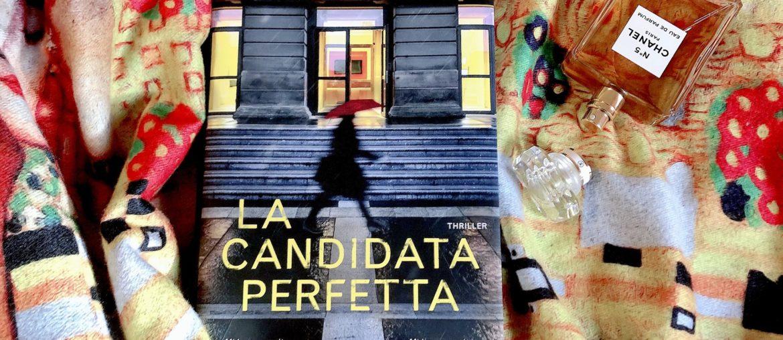 La candidata perfetta di Greer Hendricks e Sarah Pekkaneni