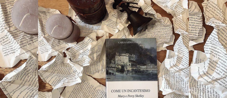 Come un incantesimo - Mary e Percy Shelley nel Golfo dei poeti