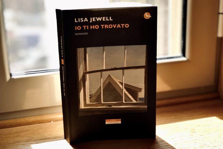 IO TI HO TROVATO – Lisa Jewell